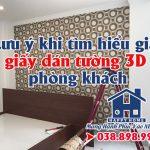 Lưu ý khi tìm hiểu giá giấy dán tường 3D phòng khách