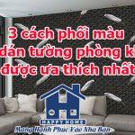 3 cách phối màu giấy dán tường phòng khách được ưa thích nhất