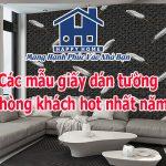 Các mẫu giấy dán tường cho phòng khách hot nhất năm nay