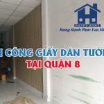 Thi công giấy dán tường tại số 255 Hoàng Ngân, quận 8