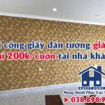 Thi công giấy dán tường giá rẻ chỉ 200k/cuộn tại nhà khách