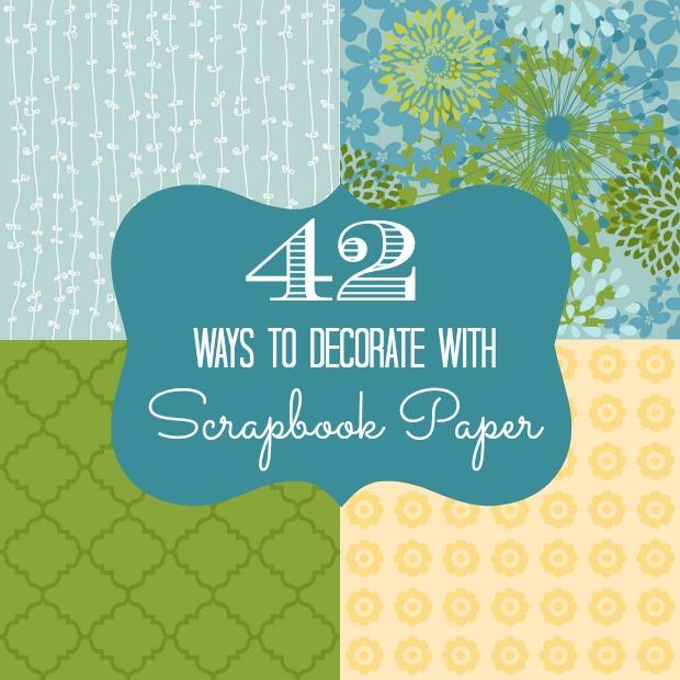 42 cách trang trí với scrapbook
